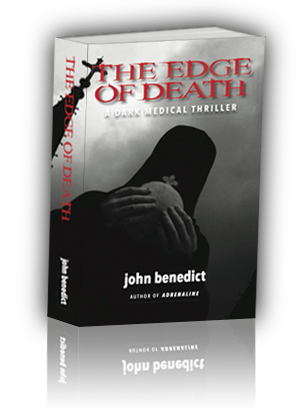 The Edge of Death by John Benedict MD book cover