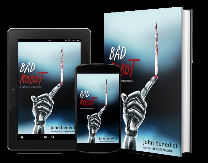 Bad Robot a high-tech medical thriller