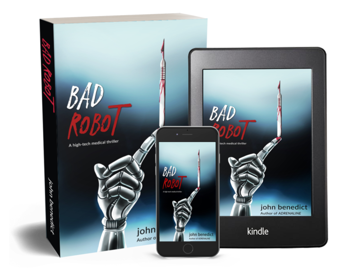 Bad Robot A high-tech medical thriller
